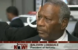 "President Baldwin Lonsdale ... cyclone Pam ""a monster"". Image: DemocracyNow"